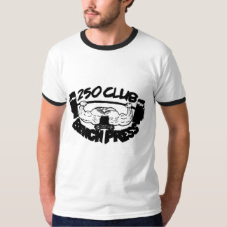 250 Club Bench Press Ringer T-Shirt
