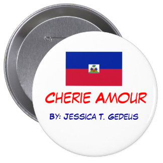 250px-Flag_of_Haiti_svg, Cherie Amour, By: Jess... Pinback Buttons