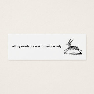 253, All my needs are met instantaneously. Mini Business Card