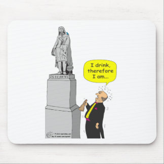 "259 Descartes ""I drink therefore I am"" cartoon Mouse Pad"