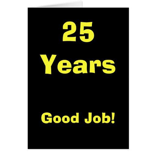 ¡25 años de buen trabajo! tarjetón
