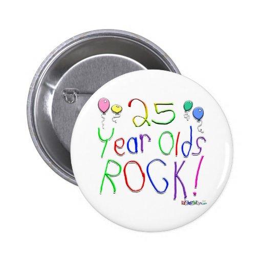¡25 años de la roca! pin redondo de 2 pulgadas