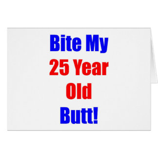 25 Bite My Butt Greeting Cards