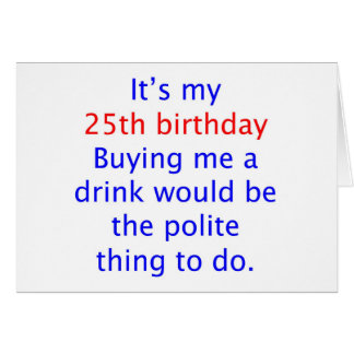 25 buy me a drink greeting cards