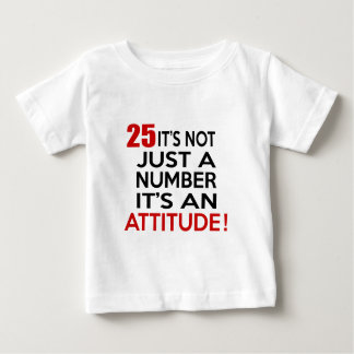 25 no es apenas un número que es una actitud playeras