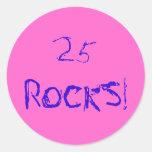 25 ROCKS! STICKER