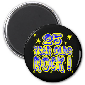 25 Year Olds Rock! (Blue) Magnet