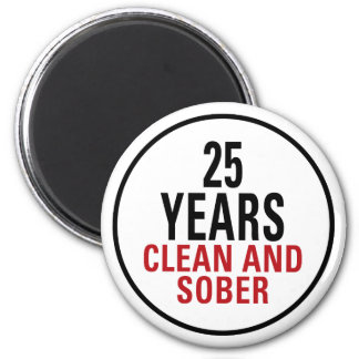 25 Years Clean and Sober 2 Inch Round Magnet