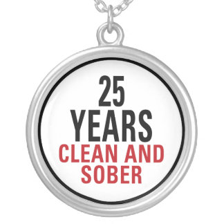 25 Years Clean and Sober Round Pendant Necklace