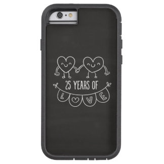 25th Anniversary Gift Chalk Hearts Tough Xtreme iPhone 6 Case