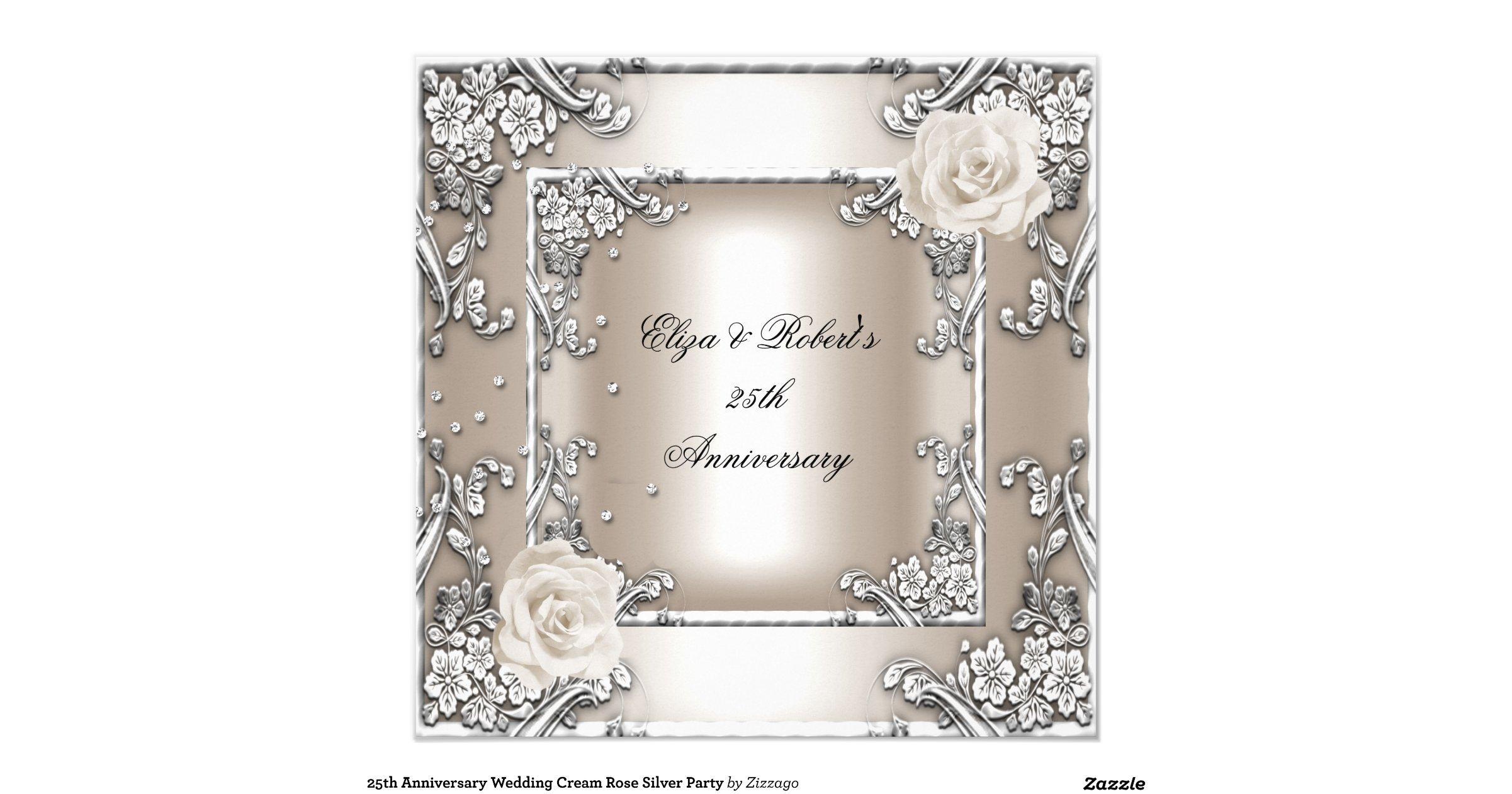 25th Wedding Anniversary Gift Experiences : 25th_anniversary_wedding_cream_rose_silver_party_invitation ...