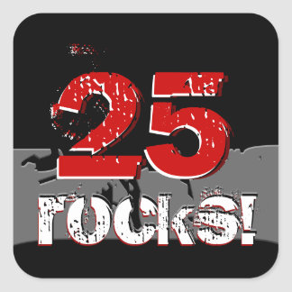 25th Birthday - 25 Rocks! Grunge Red and Black Square Sticker