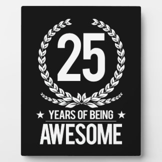 25th Birthday (25 Years Of Being Awesome) Plaque