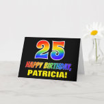 [ Thumbnail: 25th Birthday: Bold, Fun, Simple, Rainbow 25 Card ]