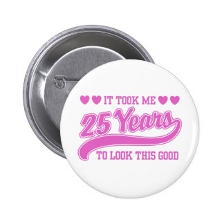 25th Birthday Button