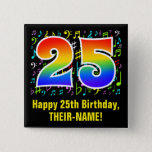 [ Thumbnail: 25th Birthday: Colorful Music Symbols, Rainbow 25 Button ]