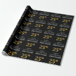 [ Thumbnail: 25th Birthday: Elegant, Black, Faux Gold Look Wrapping Paper ]
