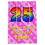 [ Thumbnail: 25th Birthday: Fun Pink Hearts Stripes; Rainbow 25 Gift Bag ]