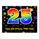 [ Thumbnail: 25th Birthday: Fun Stars Pattern, Rainbow 25, Name Postcard ]