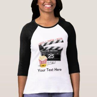 25th Birthday Hollywood Movie Party T Shirt