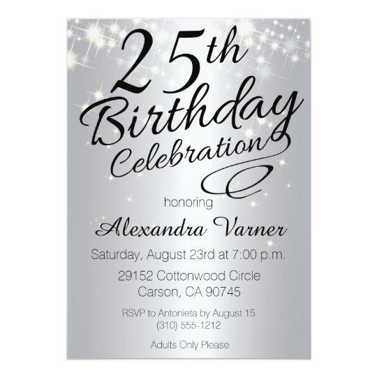 25th Birthday Invitations Silver Sparkly Invites Zazzlecom