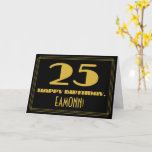 "[ Thumbnail: 25th Birthday: Name + Art Deco Inspired Look ""25"" Card ]"