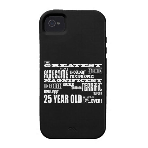 25th Birthday Party Greatest Twenty Five Year Old Case For The iPhone 4