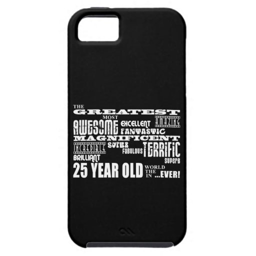 25th Birthday Party Greatest Twenty Five Year Old iPhone 5 Covers