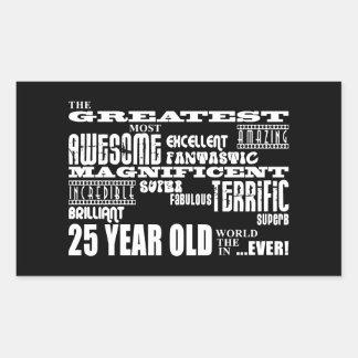 25th Birthday Party Greatest Twenty Five Year Old Rectangular Sticker