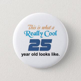 25th Birthday Pinback Button