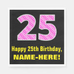 "[ Thumbnail: 25th Birthday: Pink Stripes and Hearts ""25"" + Name Napkins ]"