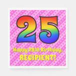 [ Thumbnail: 25th Birthday: Pink Stripes & Hearts, Rainbow # 25 Napkins ]