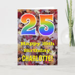 "[ Thumbnail: 25th Birthday; Rustic Autumn Leaves; Rainbow ""25"" Card ]"