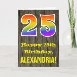 "[ Thumbnail: 25th Birthday: Rustic Faux Wood Look, Rainbow ""25"" Card ]"