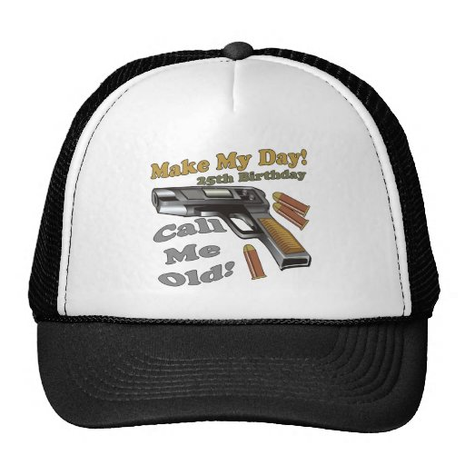 25th Birthday T-shirts and Gifts Trucker Hats