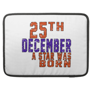 25th December a star was born MacBook Pro Sleeves