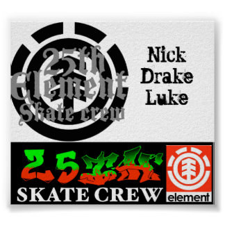 25th Element Skate Crew Poster