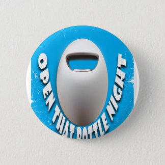 25th February - Open That Bottle Night Pinback Button
