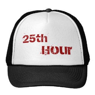 25th, Hour Trucker Hat
