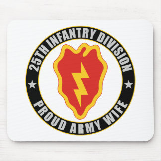 25th Infantry Wife Mouse Pad