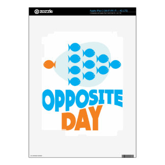 25th January - Opposite Day Decal For iPad 3