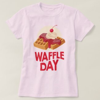 25th March - Waffle Day T-Shirt