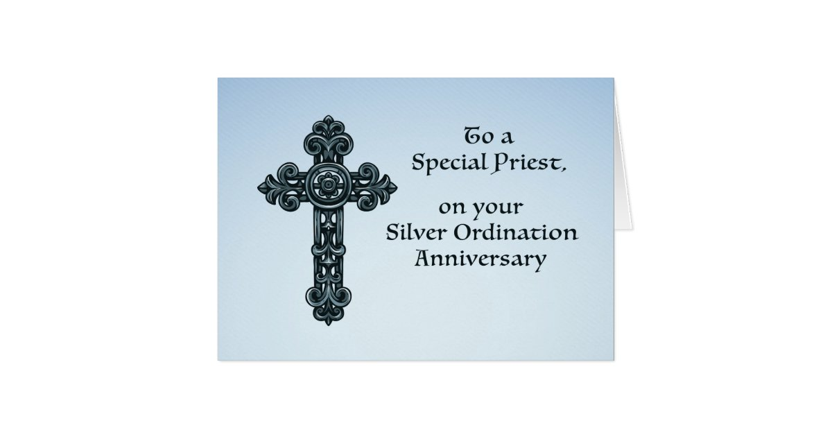 25th silver ordination anniversary priest  cross card