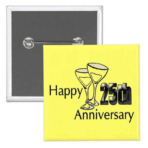 25th Wedding Anniversary Gift Experiences : 25th Wedding Anniversary Buttons Zazzle