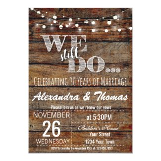25th Wedding Anniversary, We Still do Anniversary Invitation