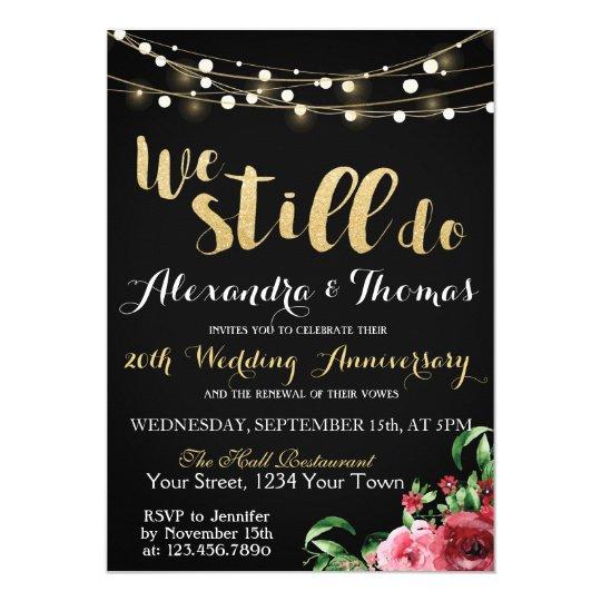 25th Wedding Anniversary We Still Do Invitation
