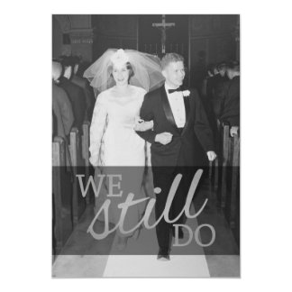 25th Wedding Anniversary with Photo - We Still Do Invitation