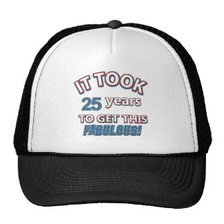 25th year birthday designs trucker hat