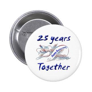 25to. Aniversario Pin Redondo De 2 Pulgadas