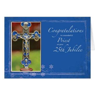 25to Cruz del sacerdote del jubileo Tarjeta De Felicitación